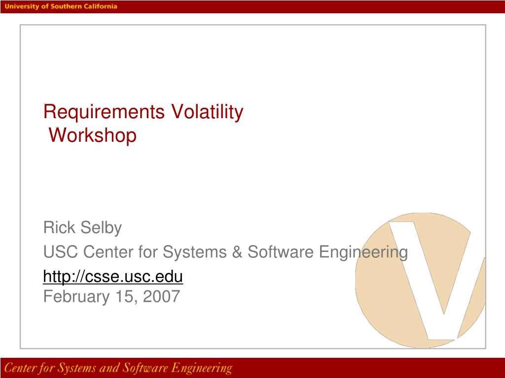 rick selby usc center for systems software engineering http csse usc edu february 15 2007 l.