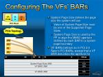 configuring the vfs bars