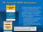 pf and vf bar semantics