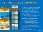 pf and vf bar semantics22