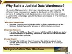 why build a judicial data warehouse