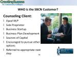 who is the sbcn customer
