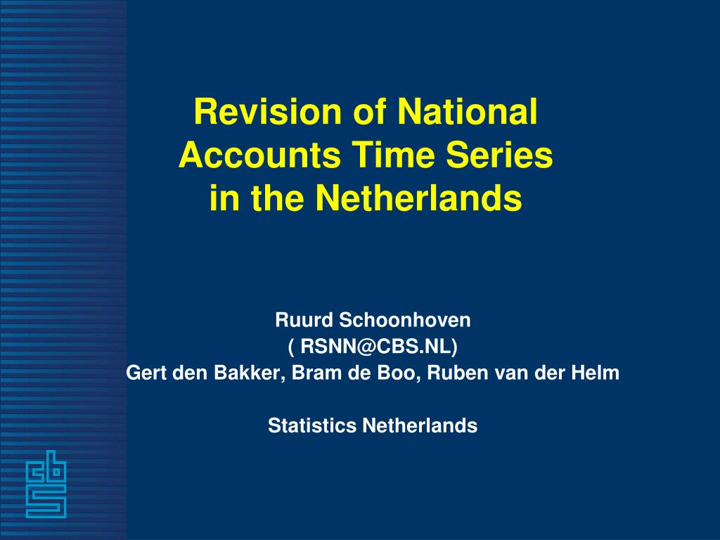 revision of national accounts time series in the netherlands l.
