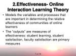 2 effectiveness online interaction learning theory