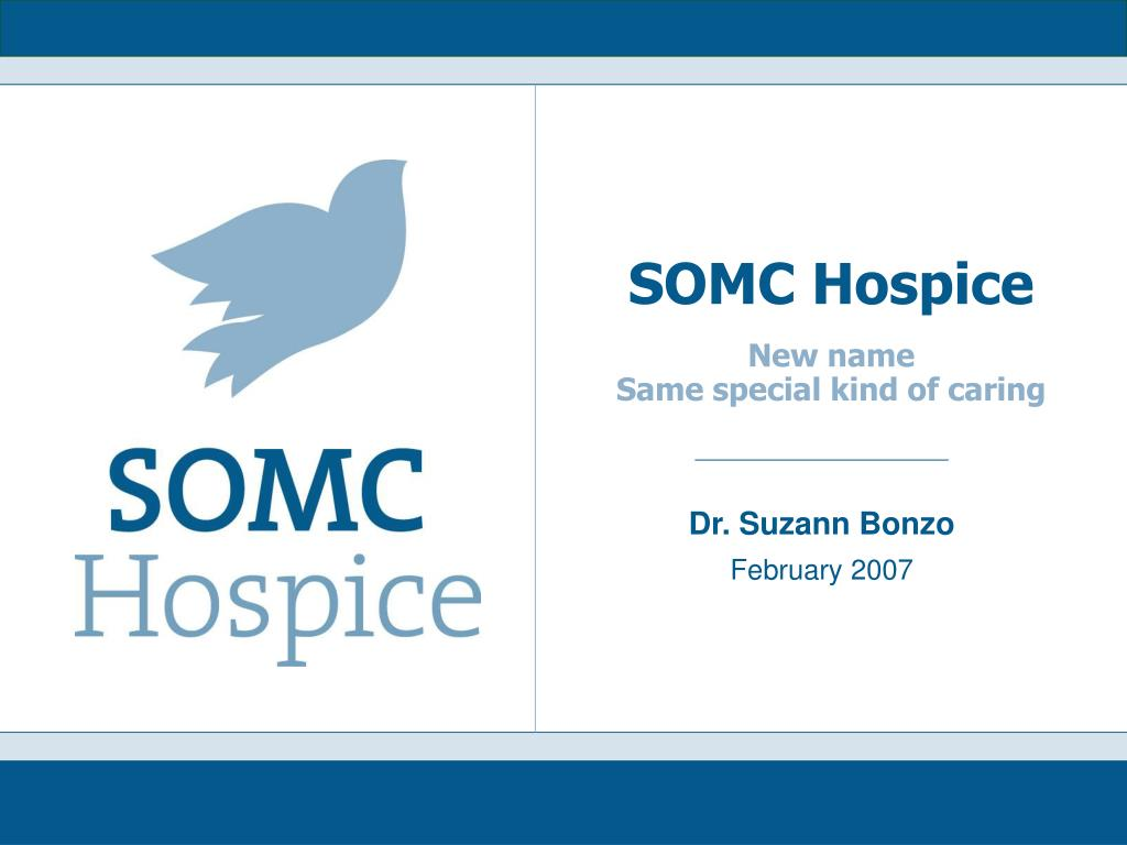 somc hospice new name same special kind of caring l.
