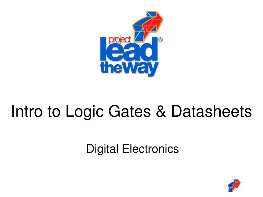 intro to logic gates datasheets l.