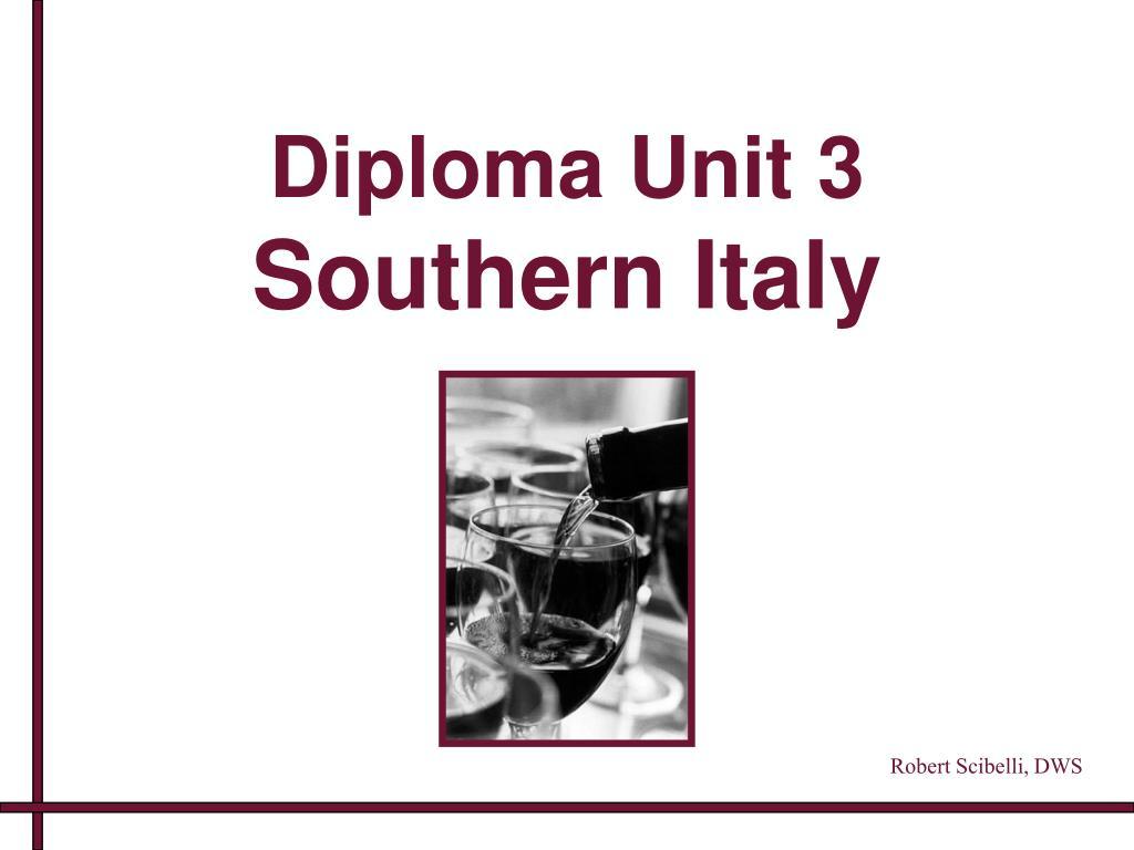 diploma unit 3 southern italy l.