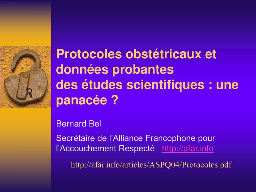 protocoles obst tricaux et donn es probantes des tudes scientifiques une panac e l.