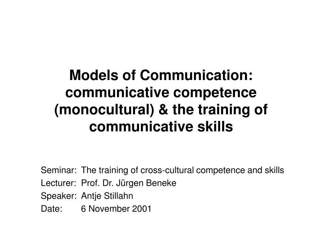 models of communication communicative competence monocultural the training of communicative skills l.