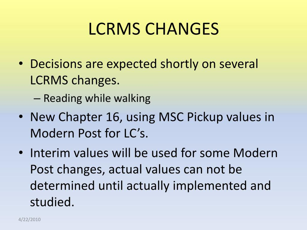 LCRMS CHANGES