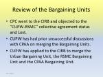 review of the bargaining units