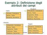 esempio 2 definizione degli attributi dei campi