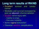 long term results of rh nd