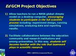 ed gcm project objectives28