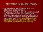 alternative residential facility