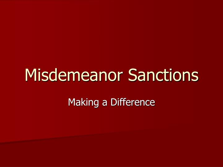misdemeanor sanctions n.