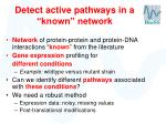 detect active pathways in a known network