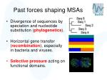 past forces shaping msas14