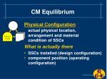 cm equilibrium6