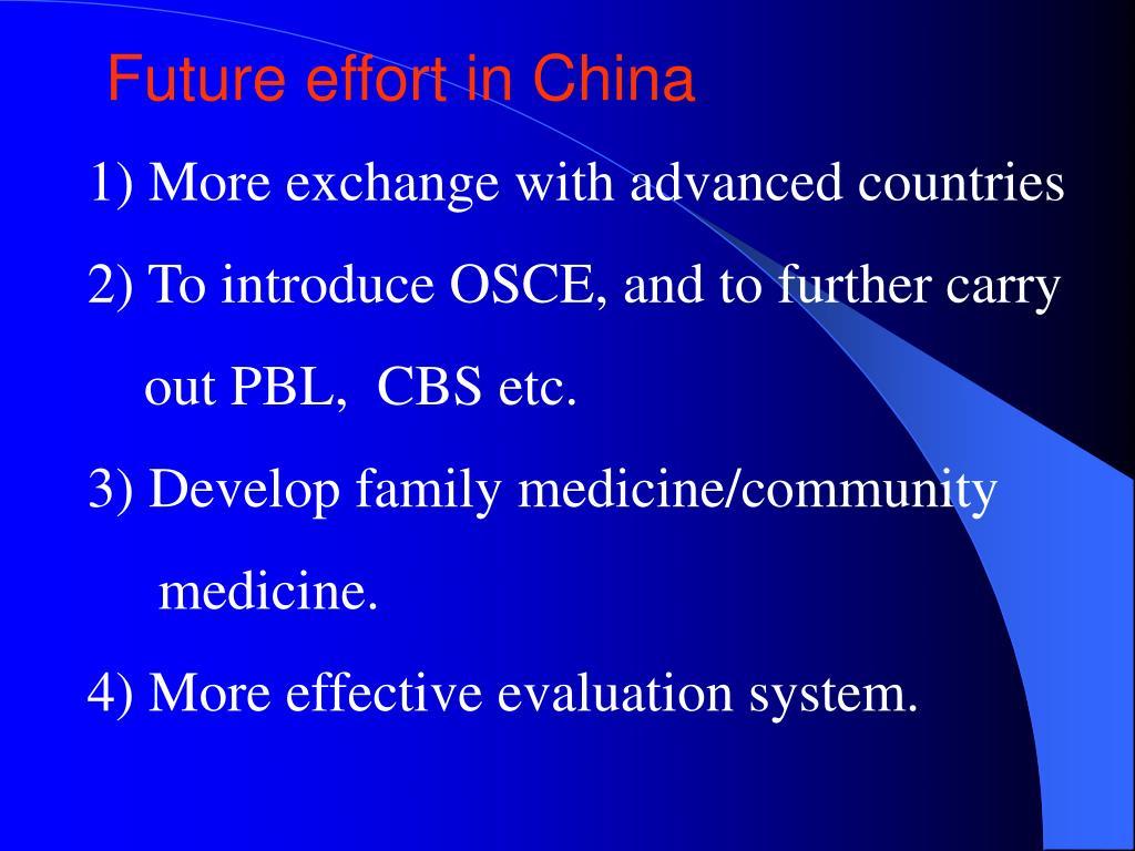 Future effort in China