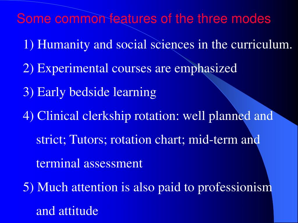 Some common features of the three modes