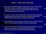 xmlp w3c xml protokol