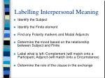 labelling interpersonal meaning
