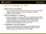tutor knowledge for mr