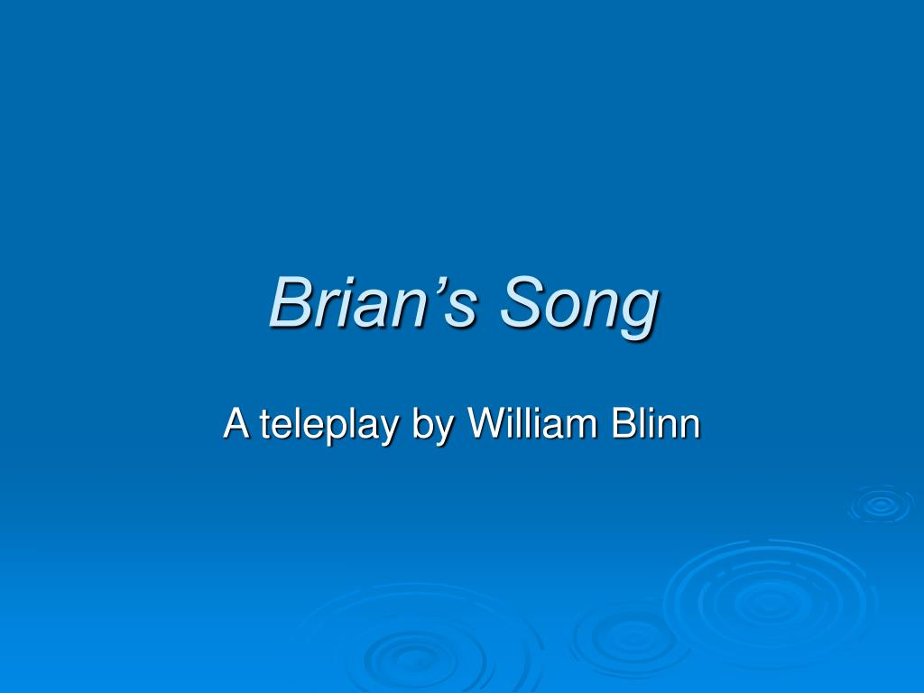 brian s song l.