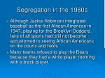 segregation in the 1960s
