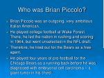 who was brian piccolo