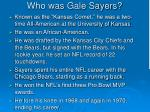 who was gale sayers