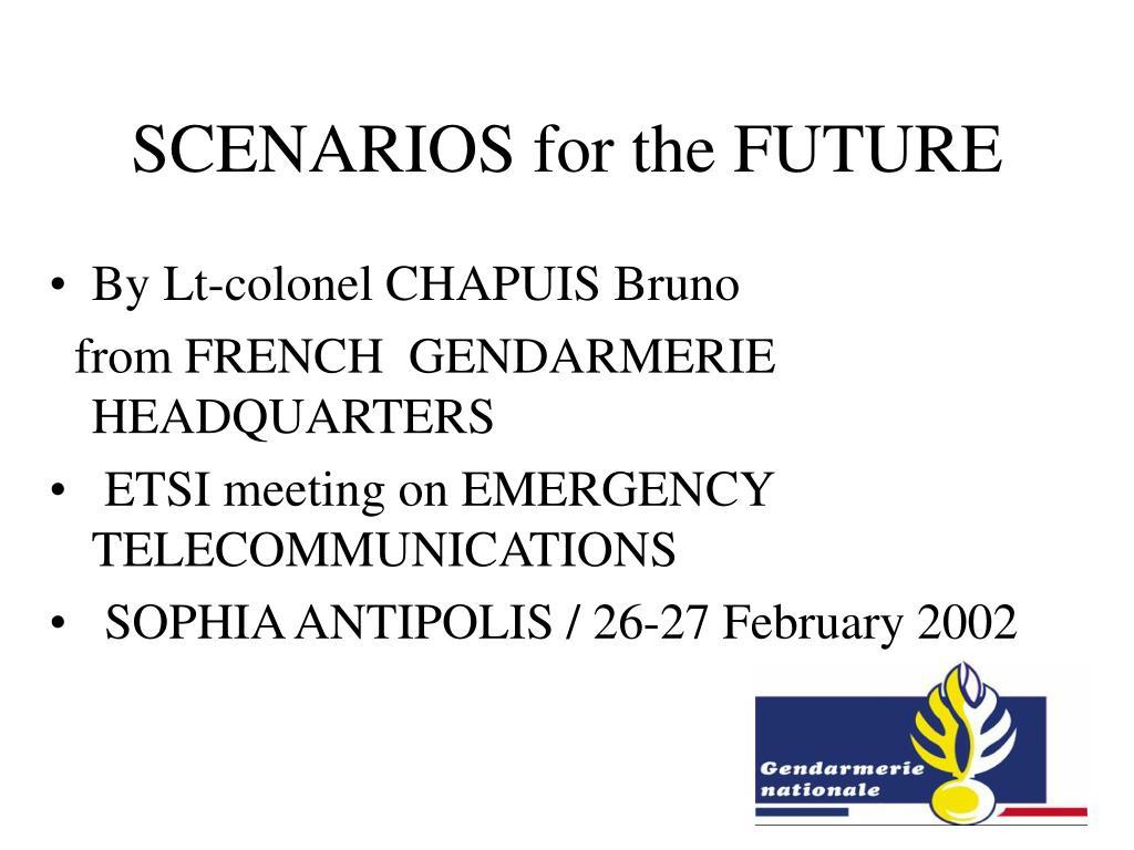 scenarios for the future l.