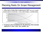 planning rests on scope management