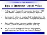 tips to increase report value
