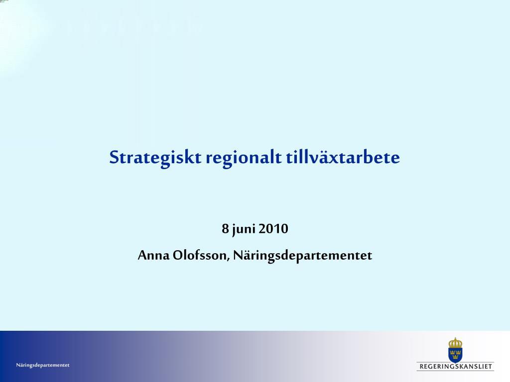 strategiskt regionalt tillv xtarbete l.
