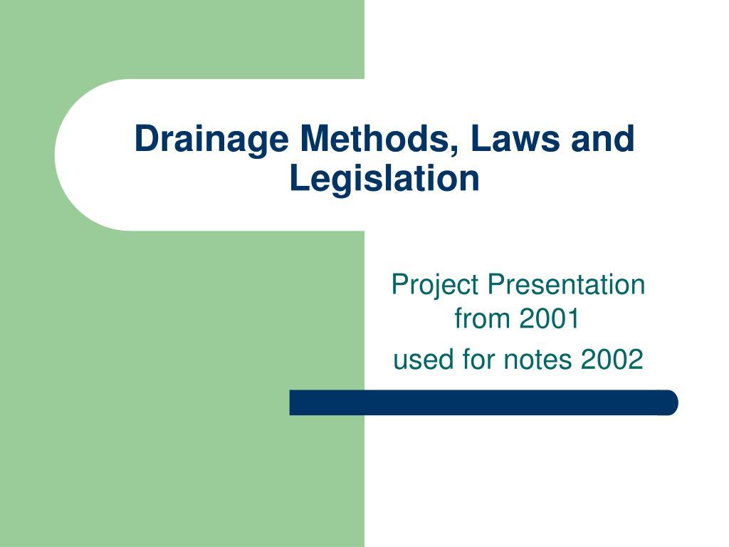 drainage methods laws and legislation l.