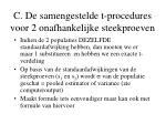 c de samengestelde t procedures voor 2 onafhankelijke steekproeven