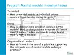 project mental models in design teams
