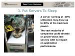 3 put servers to sleep