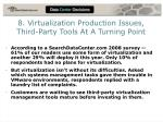 8 virtualization production issues third party tools at a turning point