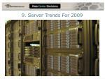 9 server trends for 2009