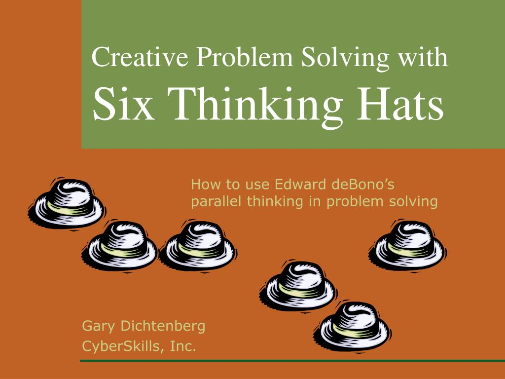 creative problem solving with six thinking hats l.