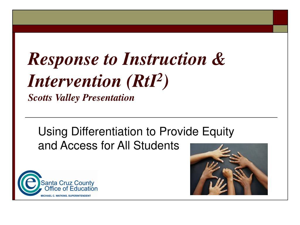 response to instruction intervention rti 2 scotts valley presentation l.