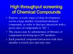 high throughput screening of chemical compounds