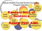typical student focused school counseling program activities