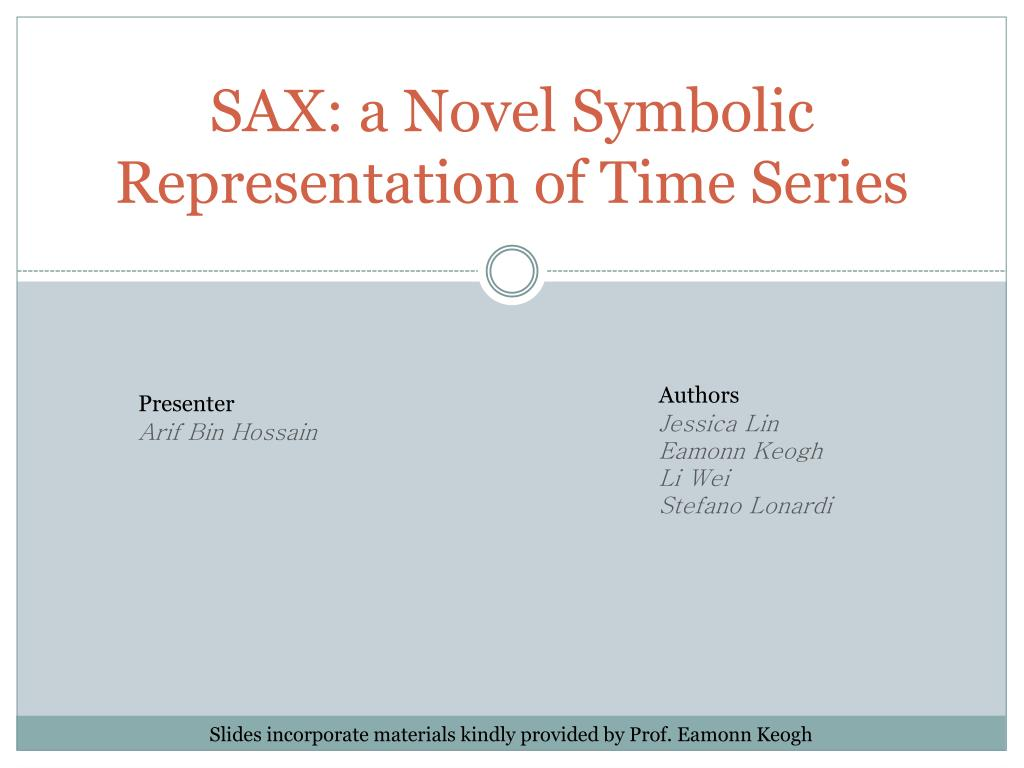 sax a novel symbolic representation of time series l.