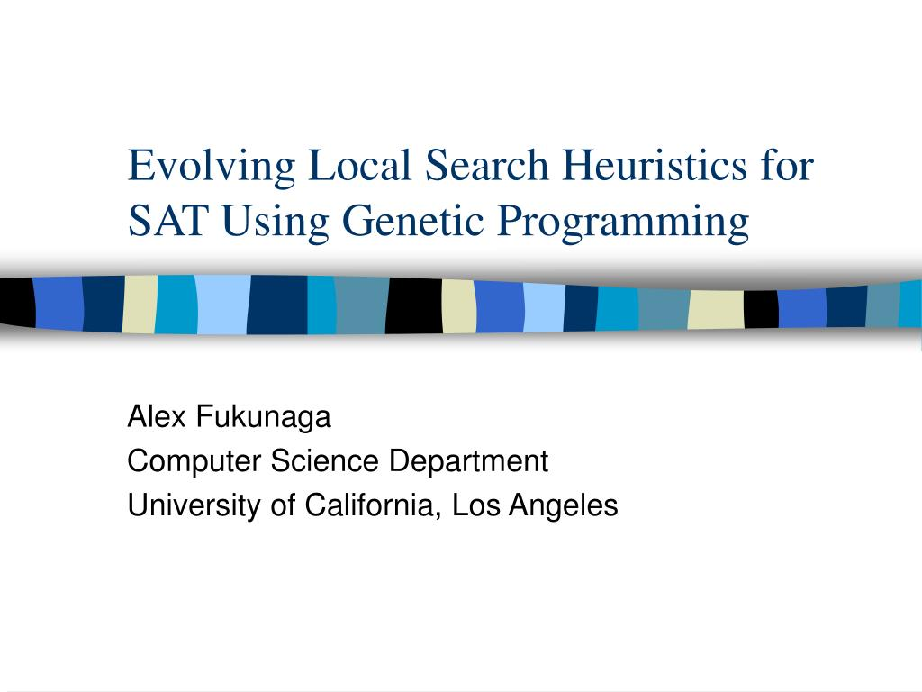 evolving local search heuristics for sat using genetic programming l.