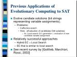 previous applications of evolutionary computing to sat