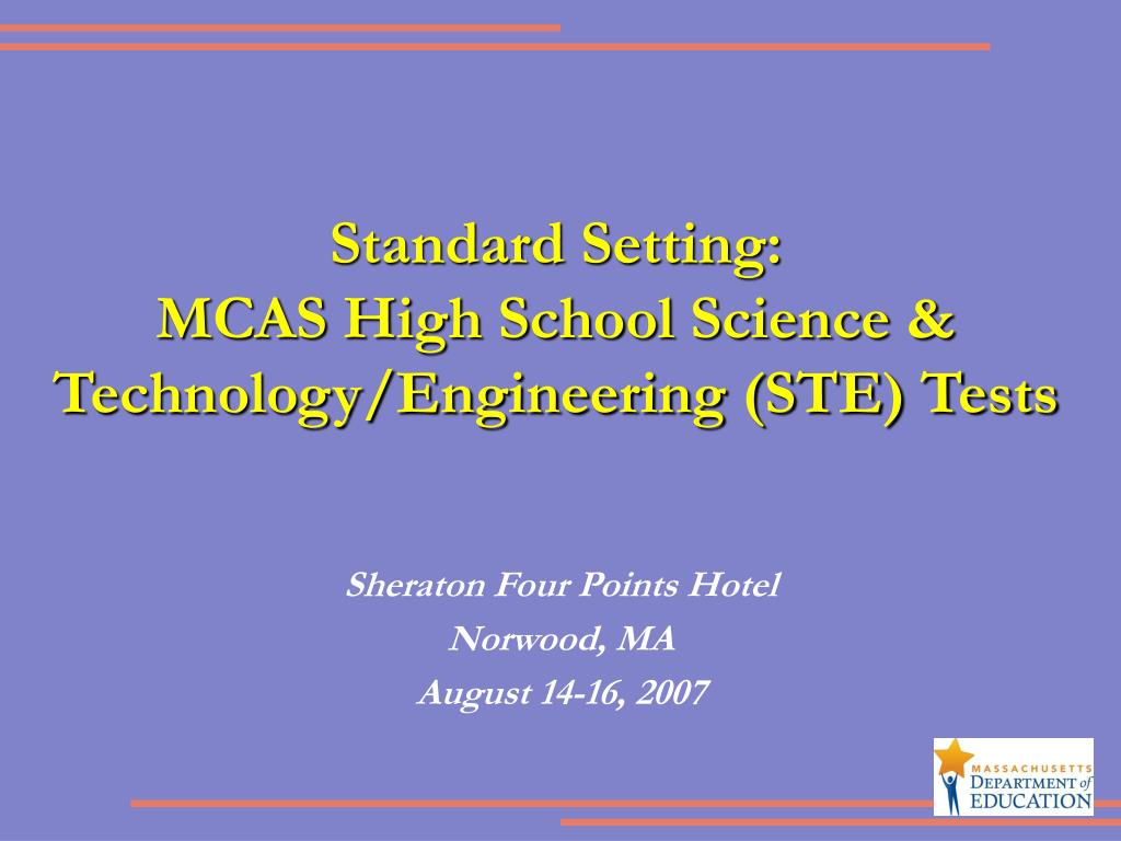 standard setting mcas high school science technology engineering ste tests l.